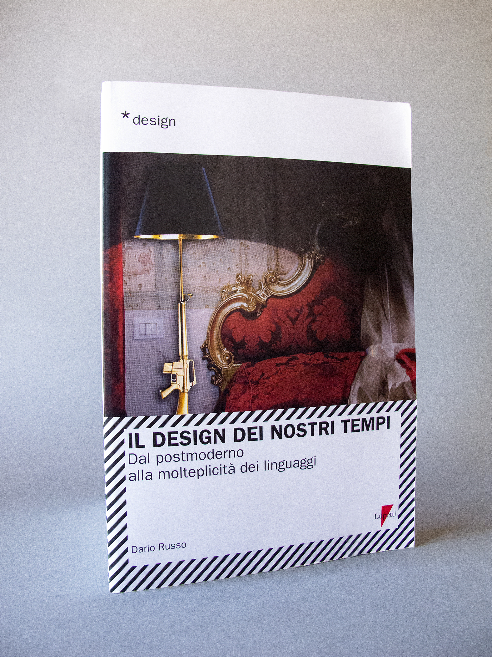 Il design dei nostri tempi, book cover, Philippe Starck, Lounge Gun Lamp